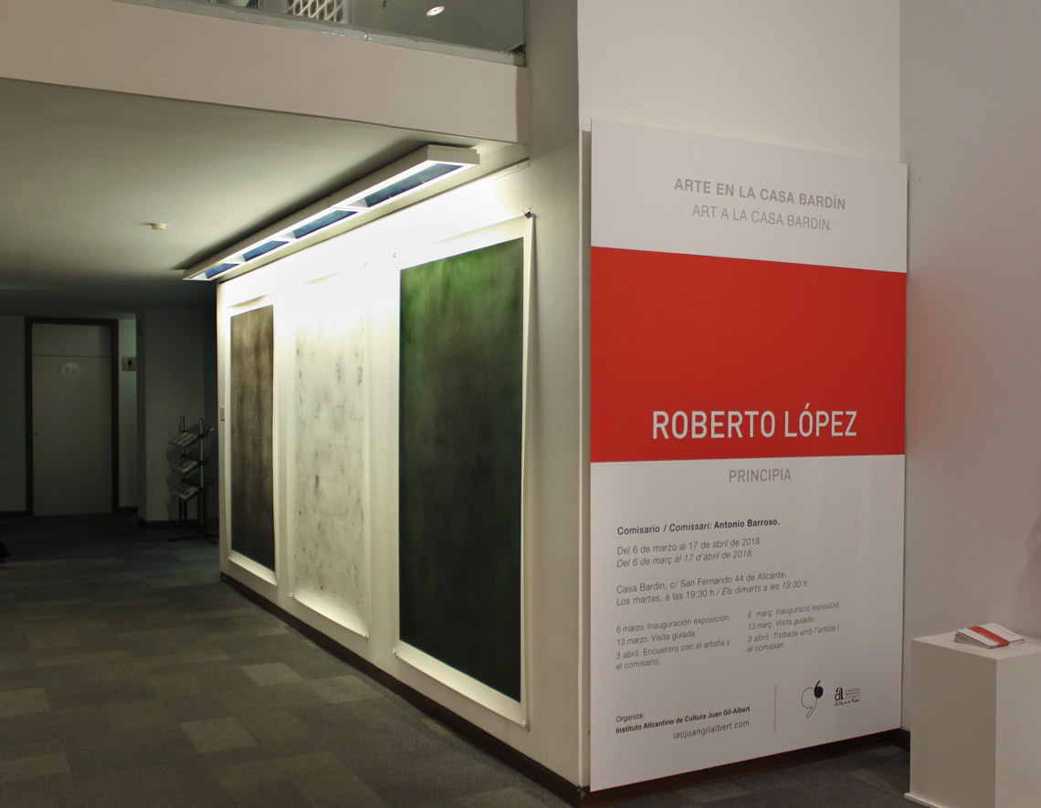 """Principia"" solo exhibition of Roberto López at ""Casa Bardín"" – Instituto Alicantino de Cultura Juan Gil-Albert, Alicante"